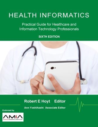 Health Informatics by Robert Hoyt