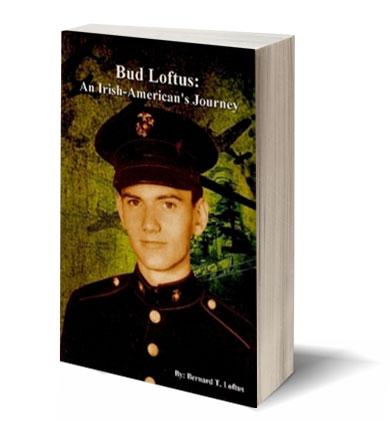 Bud Loftus: An Irish-American's Journey