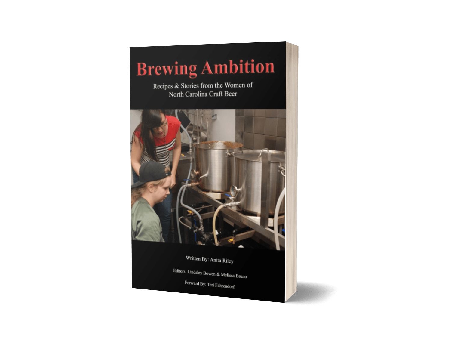 Brewing Ambition : Recipes & Stories From The Women Of North Carolina Craft Beer