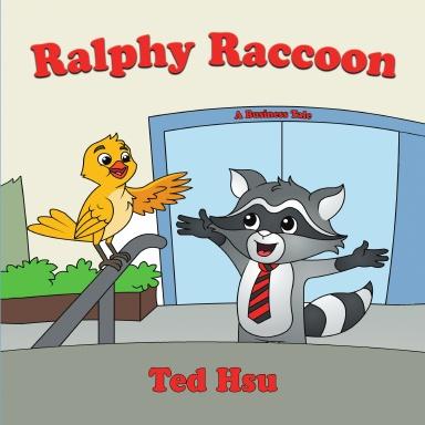 Ralphy Raccoon: A Business Tale