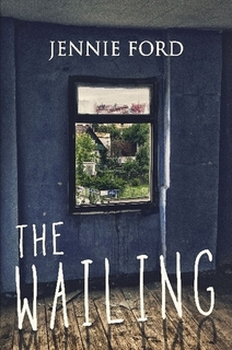 The Wailing by Jennie Ford
