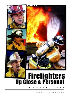 Firefighters up close and personal