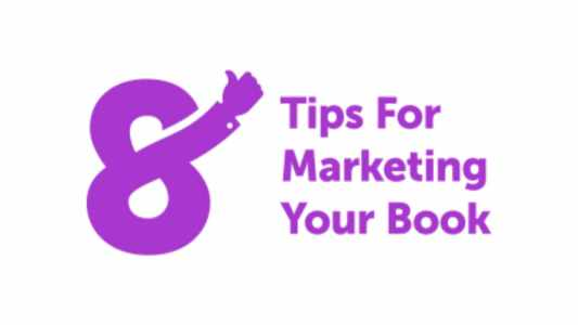 8 Tips for Marketing Your Book Blog Graphic Header