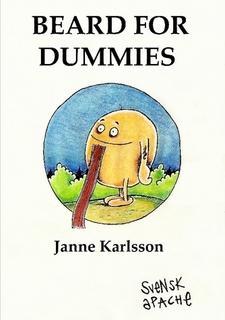 Beard For Dummies by Janne Karlsson