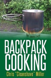 Backpack Cooking By Chris Miller