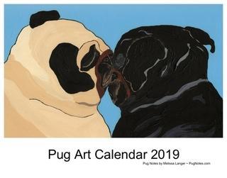 Pug Art Calendar 2019 by Melissa Langer