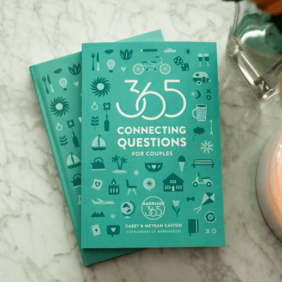 365 Connecting Questions for Couples by Casey & Meygan Caston