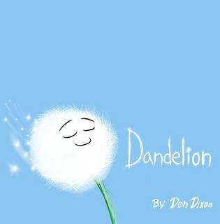 Dandelion By Don Dixon