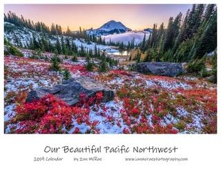 Our Beautiful Pacific Northwest 2019 by Ian McRae
