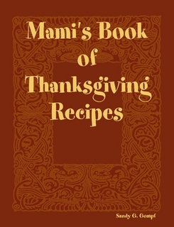 Mamis book of Thanksgiving Recipes
