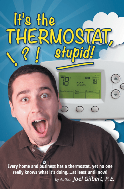 It's The Thermostat, Stupid!