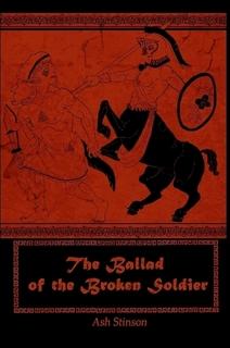 The Ballad of the Broken Soldier