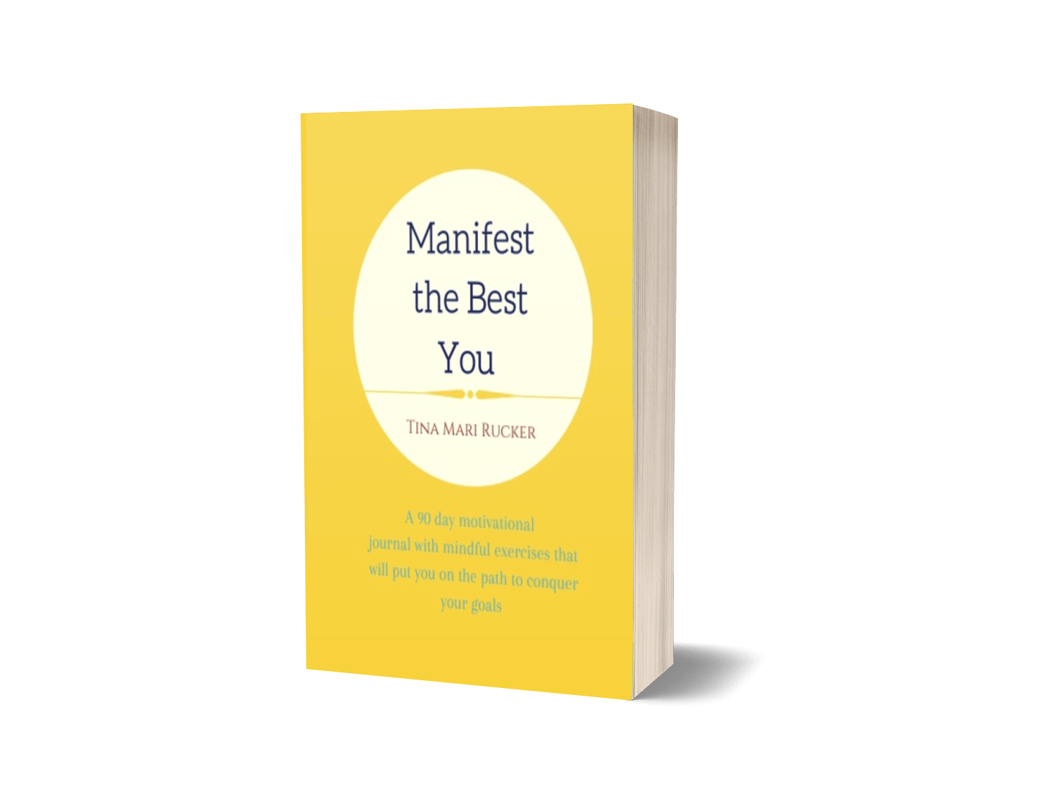 Manifest the Best You