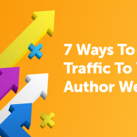 7 Ways To Drive Traffic To Your Author Website