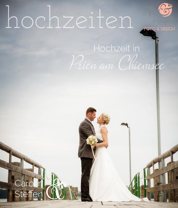 Caro  Steffen  Hochzeit in Prien am Chiemsee  Lydia