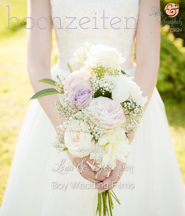 Vorstellung BOY Wedding Films Lydia Krumpholz Fotodesign