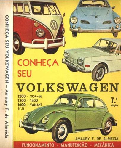 """Livro """"Conheça Seu Volkswagen"""", de Amaury F. de Almeida"""