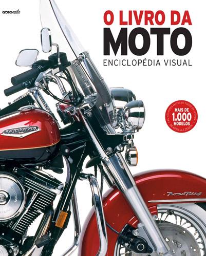 """""""O Livro da Moto - Enciclopédia Visual"""""""