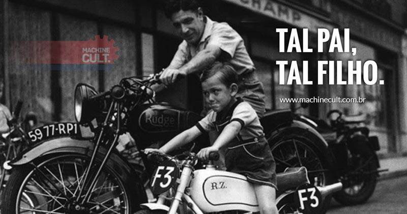 "Frases de Motos: Tal pai, tal filho."" Papai Motociclista"