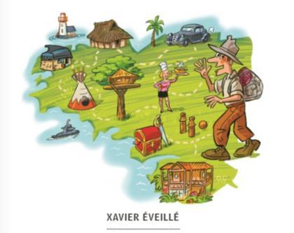 Le guide de la Bretagne Insolite & Relax Xavier Eveillé