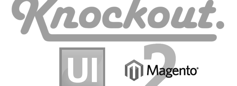 Looking in greater detail at Knockout in Magento 2