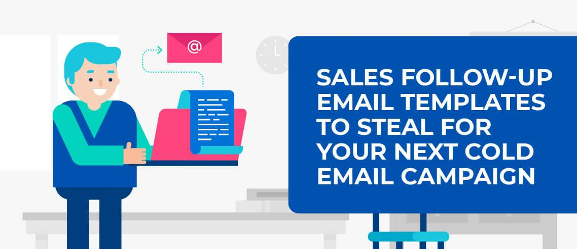 14 Sales Follow-up Email Templates to Steal for Your Next