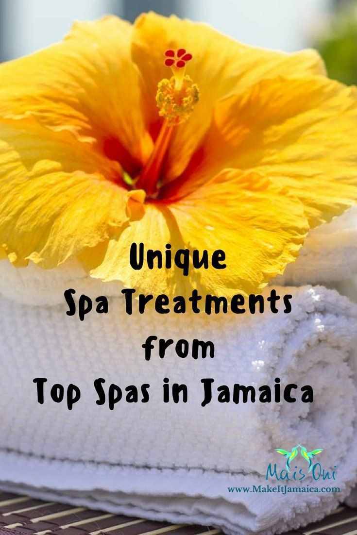 Pin This: Unique Spa Treatments from Top Spas in Jamaica