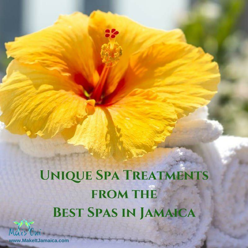Unique Spa Treatments from the Best Spas in Jamaica
