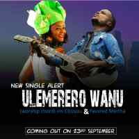 Gospel Singers Vin Chizuzu, Favoured Martha Meet in New Single 'Ulemelero Wanu'