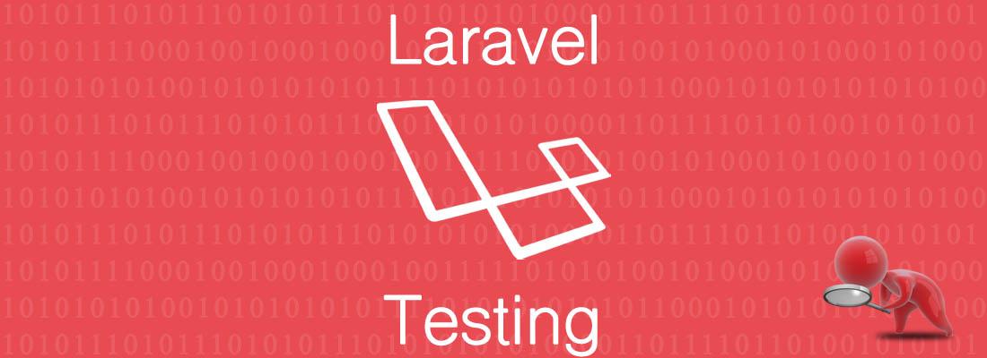 Laravel Testing