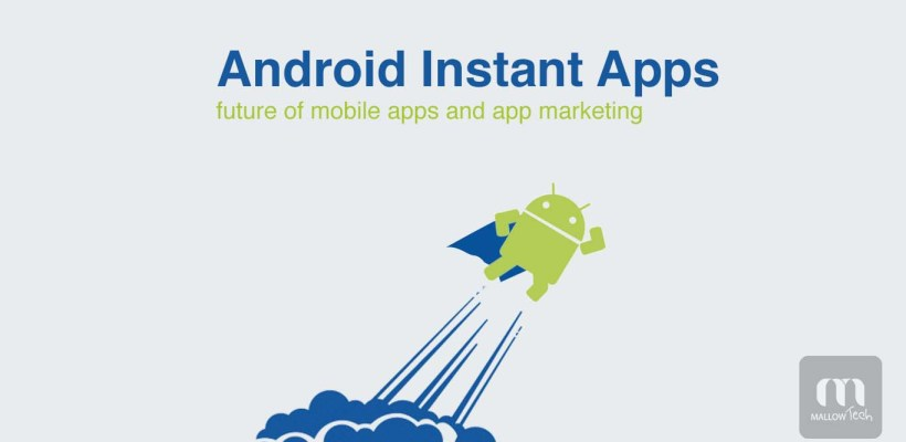 Android Instant Apps | Future of mobile apps and app