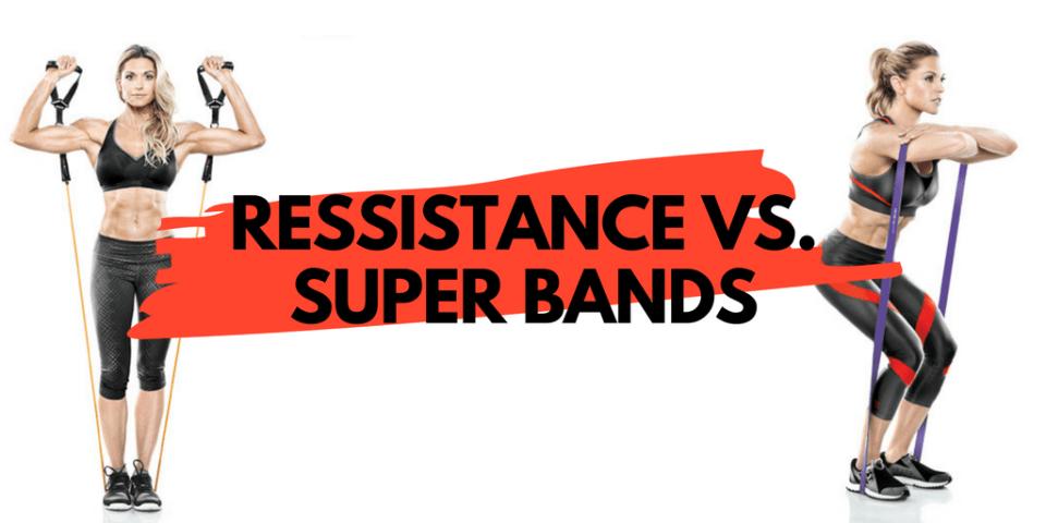 Resistance Bands vs. super bands