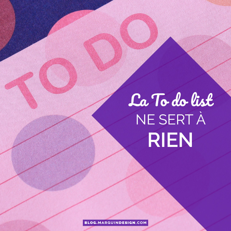 La to do list ne sert à rien