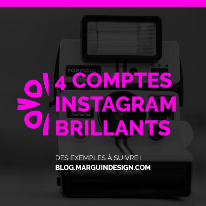 4 comptes instagram brillants
