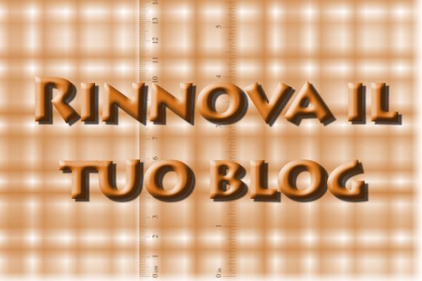 Rinnova il tuo blog