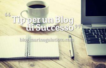 Per un Blog di Successo: programmazione e contenuti di qualità