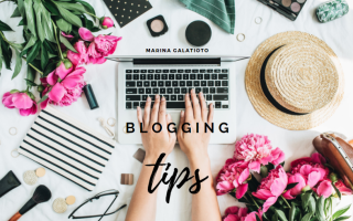 blogging tips Marina Galatioto
