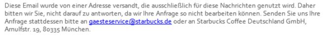 Kundenzufriedenheit durch exzellentes Marketing - Starbucks möchte keinen Kundendialog per E-Mail