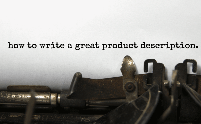 How to Write a Great Product Description