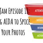 Etsy Jam Episode 18: Using AIDA to Spice Up Your Photos
