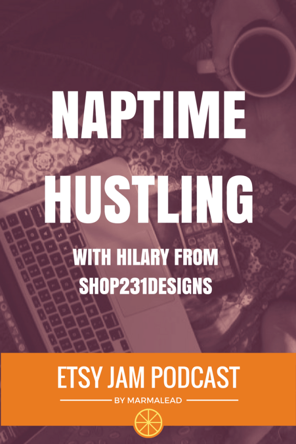 """In this episode we get to chat with Hilary from Shop231Designs. Hilary started her Etsy shop in 2015 and in just over a year has more than 2500 sales! Stick around and hear Hilary coin the term """"naptime hustle,"""" talk about time management, working to find a niche market and offering some really great advice for early shops or sellers who are just getting started - up next on this episode of Etsy Jam!"""