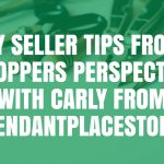 Etsy Seller Tips from a Shopper's Perspective with Carly from PendantPlaceStore