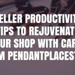 Seller Productivity Tips to Rejuvenate Your Shop with Carly from PendantPlaceStore