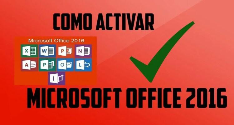 Cómo activar Microsoft Office 2016 para siempre.