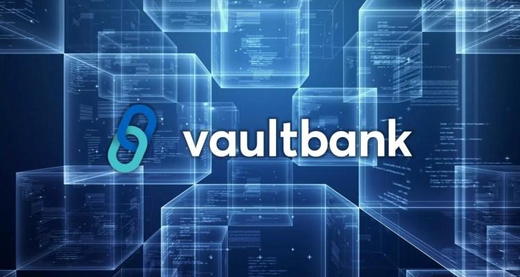 ¿Ya conoces Vaultbank? Esta poderosa herramienta será la nueva generación en los servicios financieros. Hablemos de ella. ¡ENTRA!