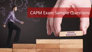 CAPM Exam Sample Questions to Ace Your CAPM Exam