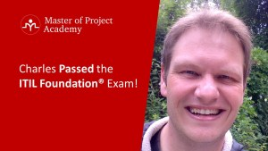 ITIL Foundation Review 2017: Charles Passed the ITIL Foundation Exam!