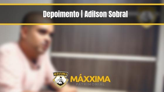 Depoimento | Adilson Sobral