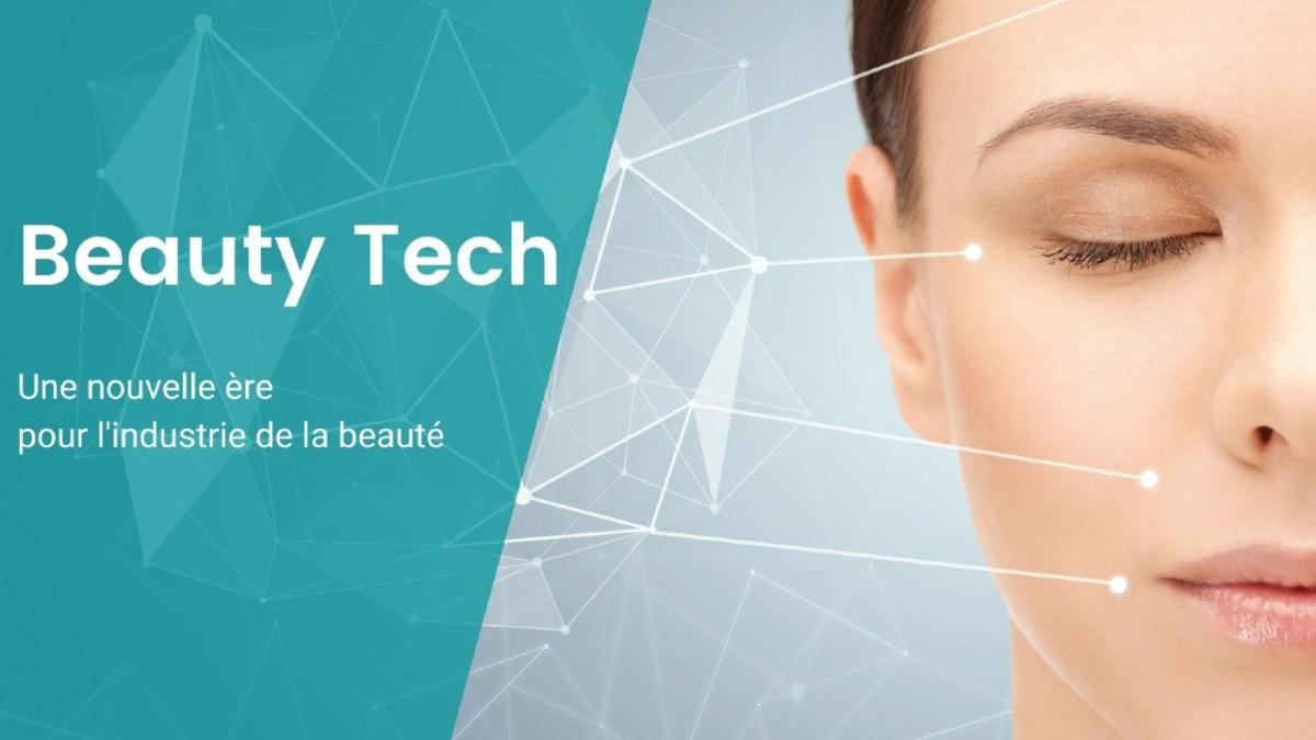 Beauty Tech : une nouvelle ère pour l'industrie de la beauté