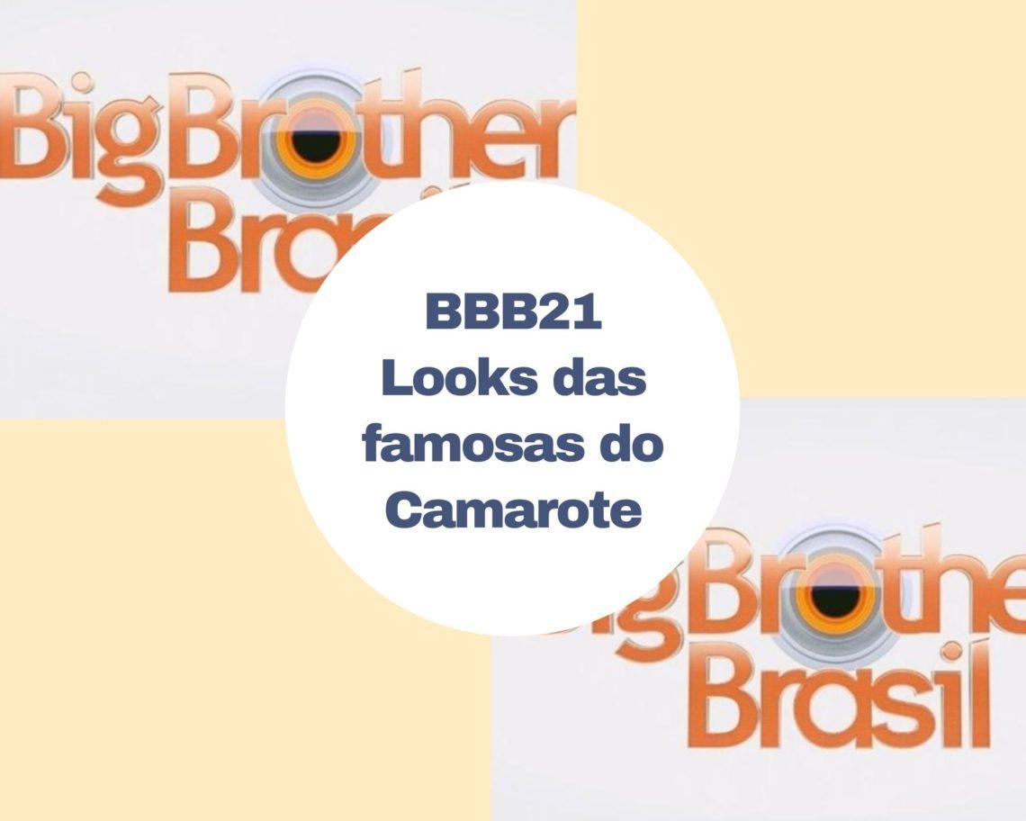 bbb21-looks-inspiracao